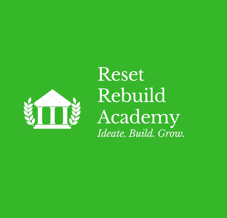 Reset Rebuild Academy